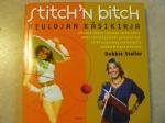 Stitch'n bitch